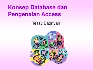 Konsep Database dan  Pengenalan Access