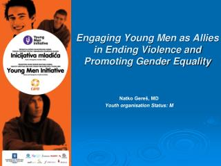Engaging Young Men as Allies in Ending Violence and Promoting Gender Equality