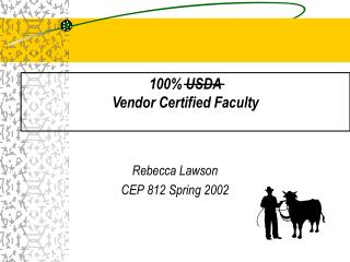100 USDA Vendor Certified Faculty