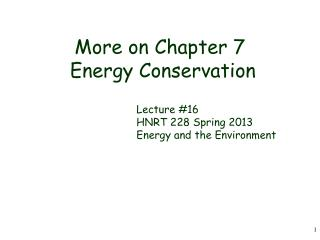 More on Chapter 7  Energy Conservation