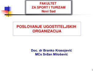 Doc. dr Branko Krasojević MCs Srđan Milošević