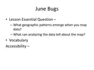 June Bugs