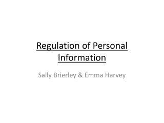 Regulation of Personal Information