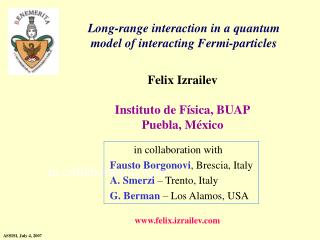 Long-range interaction in a quantum model of interacting Fermi-particles