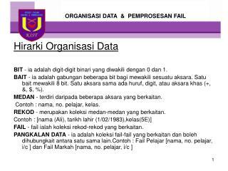 ORGANISASI DATA  &  PEMPROSESAN FAIL