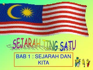 SEJARAH TING SATU
