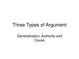 Three Types of Argument