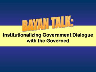 Institutionalizing Government Dialogue with the Governed
