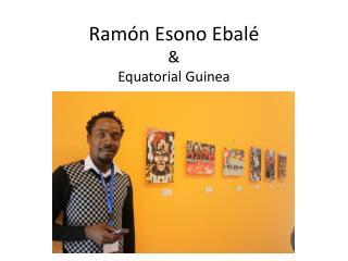 Ramón Esono Ebalé & Equatorial Guinea