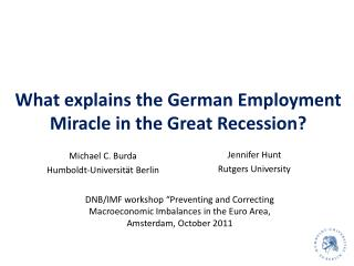What explains the German Employment Miracle in the Great Recession?
