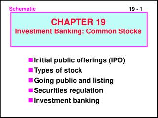 Initial public offerings IPO Types of stock Going public and listing Securities regulation Investment banking