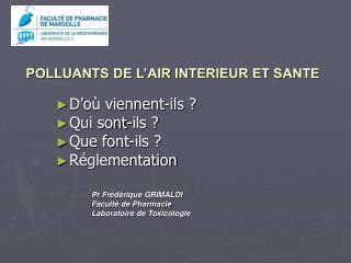 POLLUANTS DE L'AIR INTERIEUR ET SANTE
