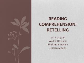 Reading Comprehension: Retelling