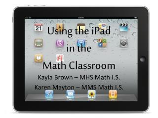 Using the  iPad in the  Math Classroom
