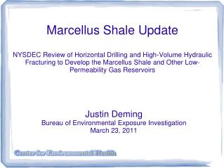 Justin Deming Bureau of Environmental Exposure Investigation March 23, 2011