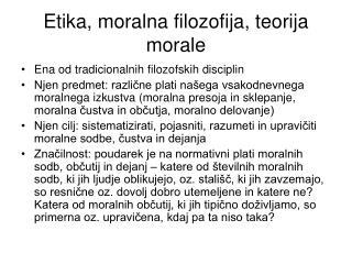Etika, moralna filozofija, teorija morale