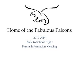 2013-2014 Back to School Night Parent Information Meeting