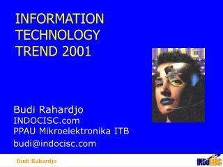 INFORMATION TECHNOLOGY TREND 2001