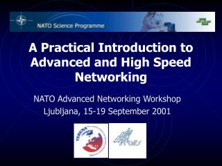 A Practical Introduction to Advanced and High Speed Networking