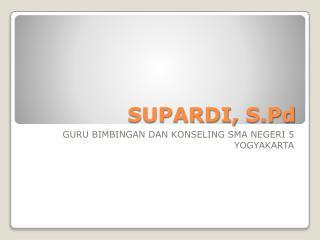 SUPARDI,  S.Pd