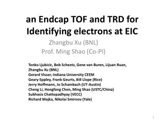 an  Endcap  TOF and TRD for Identifying electrons at EIC