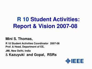 R 10  Student Activities: Report & Vision 2007-08