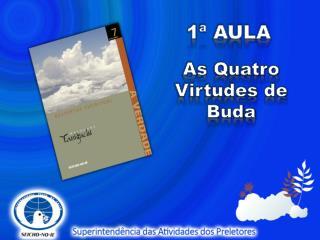 As  Quatro  Virtudes de Buda