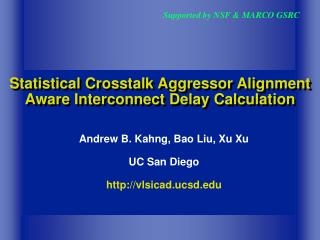 Statistical Crosstalk Aggressor Alignment Aware Interconnect Delay Calculation