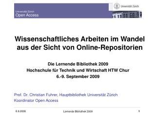 Wissenschaftliches Arbeiten im Wandel aus der Sicht von Online-Repositorien