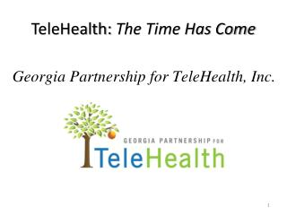 TeleHealth:  The Time Has Come