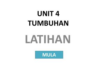 UNIT 4 TUMBUHAN