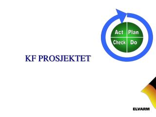 KF PROSJEKTET
