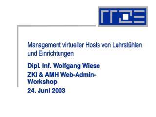 Management virtueller Hosts von Lehrstühlen und Einrichtungen