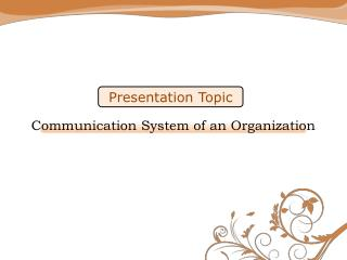 Presentation Topic