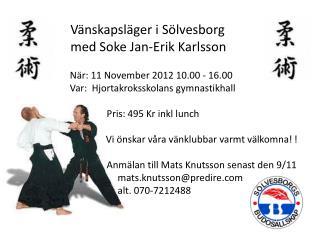 Vänskapsläger i Sölvesborg  med Soke Jan-Erik Karlsson