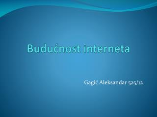 Budućnost interneta