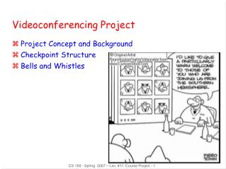 Videoconferencing Project