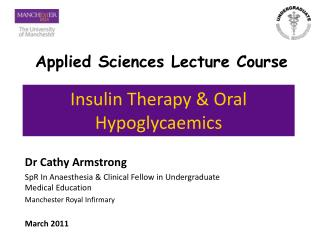 Insulin Therapy  Oral Hypoglycaemics