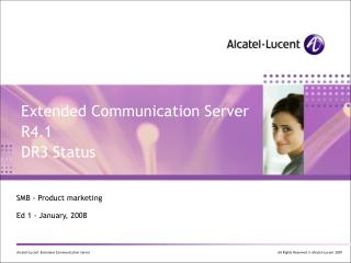 Extended Communication Server R4.1 DR3 Status