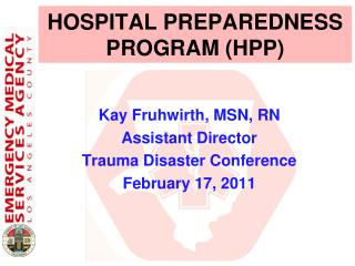HOSPITAL PREPAREDNESS PROGRAM HPP