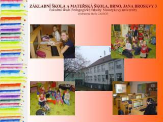 Škola pracuje podle vzdělávacích  programů