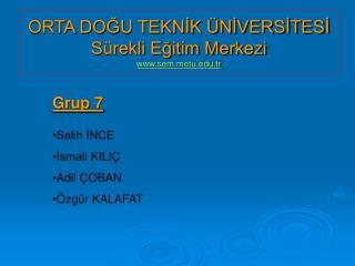 ORTA DOĞU TEKNİK ÜNİVERSİTESİ Sürekli Eğitim Merkezi semtu.tr