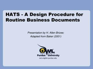HATS - A Design Procedure for Routine Business Documents