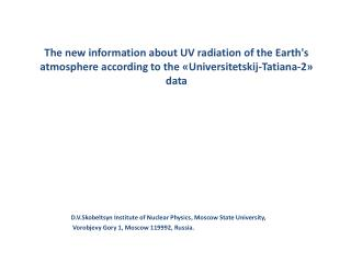 D.V.Skobeltsyn Institute of Nuclear Physics ,  Moscow State University,