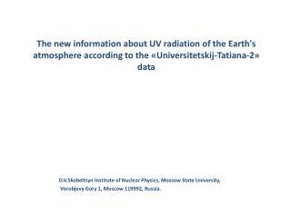 D.V.Skobeltsyn Institute of Nuclear Physics ,  Moscow State University,