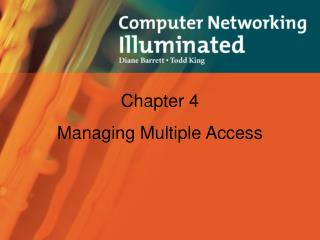 Chapter 4 Managing Multiple Access