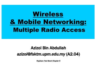 Wireless  & Mobile Networking: Multiple Radio Access