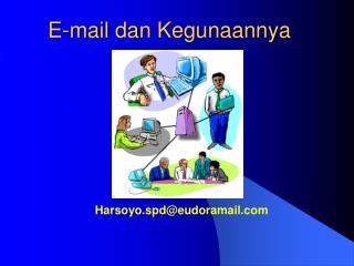 E-mail dan Kegunaannya