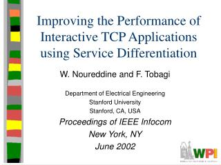 Improving the Performance of Interactive TCP Applications using Service Differentiation