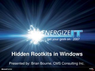 Hidden Rootkits in Windows